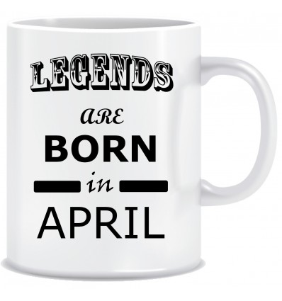 Everyday Desire Legends are Born in April Ceramic Coffee Mug - Birthday gifts for Boys, Men, Father - ED703