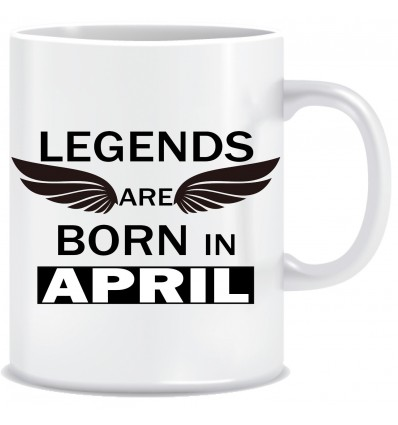 Everyday Desire Legends are Born in April Ceramic Coffee Mug - Birthday gifts for Boys, Men, Father - ED706