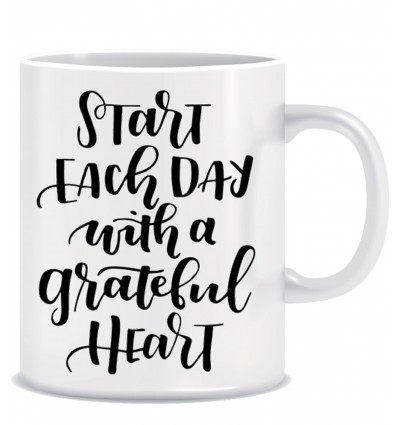 Start Each Day With Greatful Heart Ceramic Coffee Mug ED013