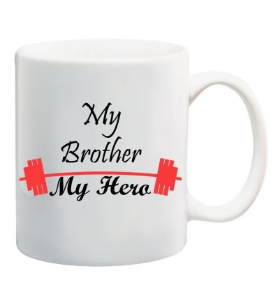 My Brother My Hero Ceramic Coffee Mug ED051
