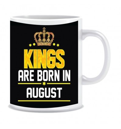 Kings are born in August Ceramic Coffee Mug ED042
