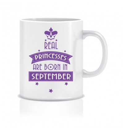 Everyday Desire Real Princesses are Born in September Printed Ceramic Coffee Mug ED069