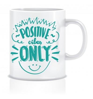 Everyday Desire Positive Vibes Only Printed Ceramic Coffee Tea Mug ED088