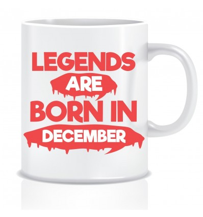 Everyday Desire Legends are Born in December Printed Coffee Mug ED226