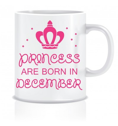 Everyday Desire Princesses are Born in December Printed Ceramic Coffee Mug ED184