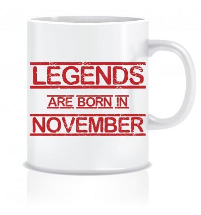 Everyday Desire Legends are Born in November Printed Ceramic Coffee Mug ED141