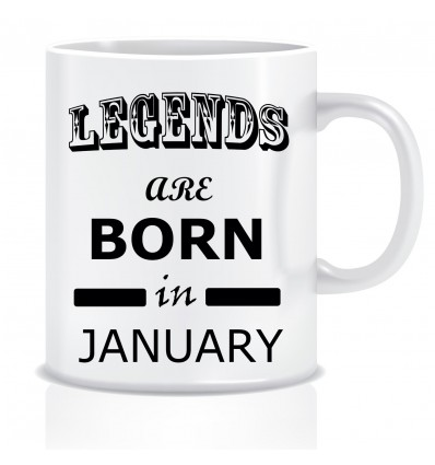 Everyday Desire Legends are Born in January Ceramic Coffee Mug ED317 - Birthday gifts for Boys, Men, Father
