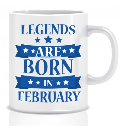 Everyday Desire Legends are Born in February Ceramic Coffee Mug ED320 - Birthday gifts for Boys, Men, Father