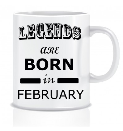 Everyday Desire Legends are Born in February Ceramic Coffee Mug ED322 - Birthday gifts for Boys, Men, Father