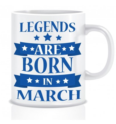 Everyday Desire Legends are Born in March Ceramic Coffee Mug ED325 - Birthday gifts for Boys, Men, Father