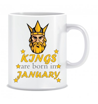 Everyday Desire Kings are Born in January Ceramic Coffee Mug ED346 - Birthday gifts for Boys, Men, Father