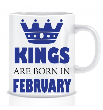 Everyday Desire Kings are Born in February Ceramic Coffee Mug ED349 - Birthday gifts for Boys, Men, Father