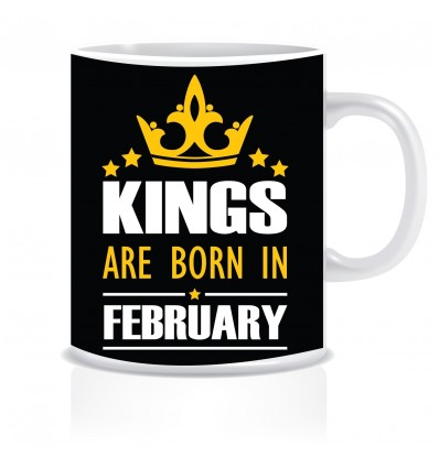 Everyday Desire Kings are Born in February Ceramic Coffee Mug ED350 - Birthday gifts for Boys, Men, Father