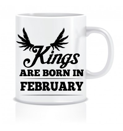 Everyday Desire Kings are Born in February Ceramic Coffee Mug ED374 - Birthday gifts for Boys, Men, Father