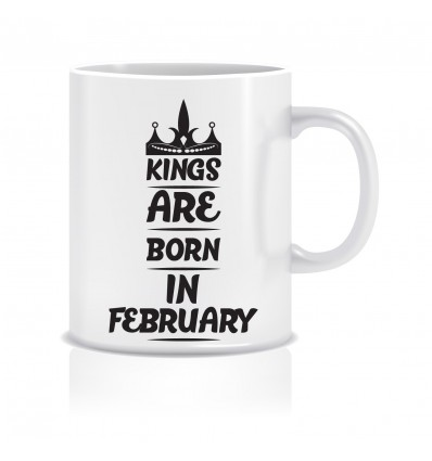 Everyday Desire Kings are Born in February Ceramic Coffee Mug ED375 - Birthday gifts for Boys, Men, Father