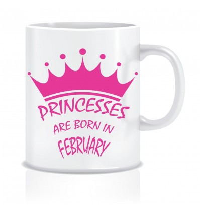 Everyday Desire Princesses are Born in February Ceramic Coffee Mug ED405 - Birthday gifts for Girls, Women, Mother