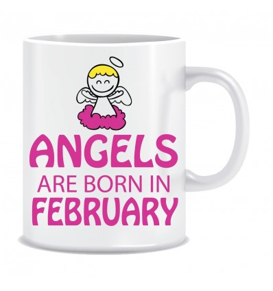 Everyday Desire Angels are Born in February Ceramic Coffee Mug ED438 - Birthday gifts for Girls, Women, Mother