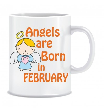 Everyday Desire Angels are Born in February Ceramic Coffee Mug ED440 - Birthday gifts for Girls, Women, Mother