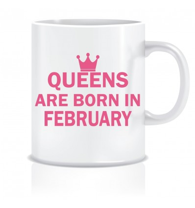 Everyday Desire Queens are Born in February Ceramic Coffee Mug - Birthday gifts for Girls, Women, Mother - ED473
