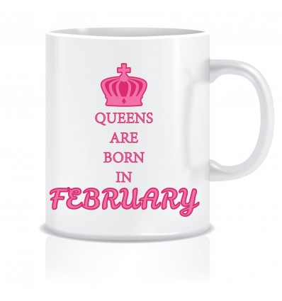 Everyday Desire Queens are Born in February Ceramic Coffee Mug - Birthday gifts for Girls, Women, Mother - ED475
