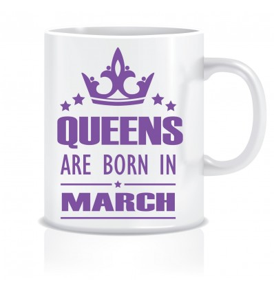 Everyday Desire Queens are Born in March Ceramic Coffee Mug - Birthday gifts for Girls, Women, Mother - ED478