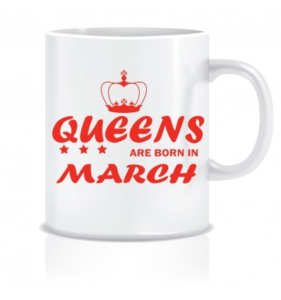 Everyday Desire Queens are Born in March Ceramic Coffee Mug - Birthday gifts for Girls, Women, Mother - ED480