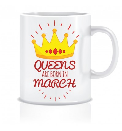 Everyday Desire Queens are Born in March Ceramic Coffee Mug - Birthday gifts for Girls, Women, Mother - ED481