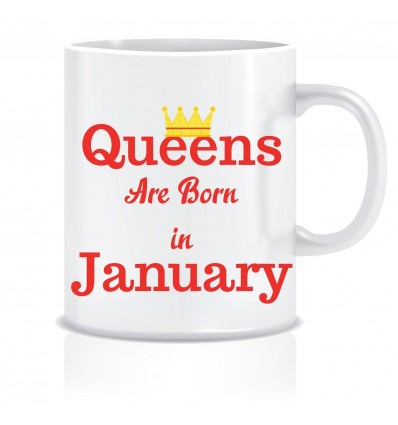 Everyday Desire Queens are Born in January Ceramic Coffee Mug - Birthday gifts for Girls, Women, Mother - ED485