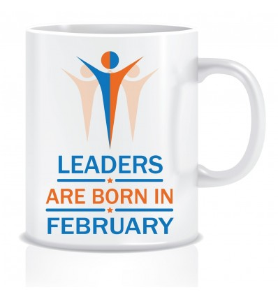 Everyday Desire Leaders are Born in February Ceramic Coffee Mug - Birthday gifts for Boys, Men, Father - ED502