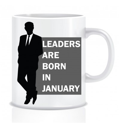 Everyday Desire Leaders are Born in January Ceramic Coffee Mug - Birthday gifts for Boys, Men, Father - ED509