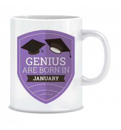 Everyday Desire Genius are Born in January Ceramic Coffee Mug - Birthday gifts for Boys, Men, Father - ED521
