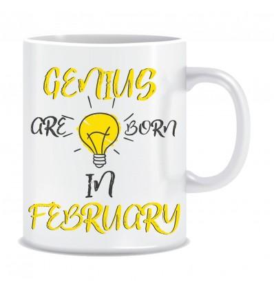 Everyday Desire Genius are Born in February Ceramic Coffee Mug - Birthday gifts for Boys, Men, Father - ED529