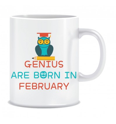 Everyday Desire Genius are Born in February Ceramic Coffee Mug - Birthday gifts for Boys, Men, Father - ED542