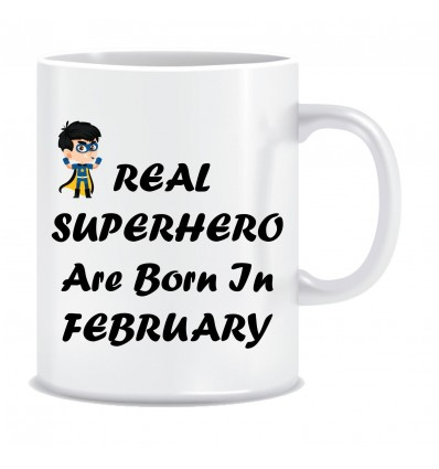 Everyday Desire Superheroes are Born in February Ceramic Coffee Mug - Birthday gifts for Boys, Men, Father - ED558
