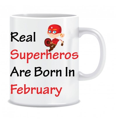 Everyday Desire Superheroes are Born in February Ceramic Coffee Mug - Birthday gifts for Boys, Men, Father - ED566