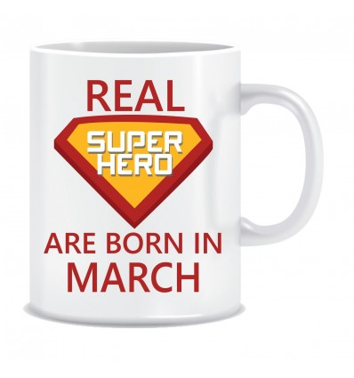 Everyday Desire Superheroes are Born in March Ceramic Coffee Mug - Birthday gifts for Boys, Men, Father - ED575
