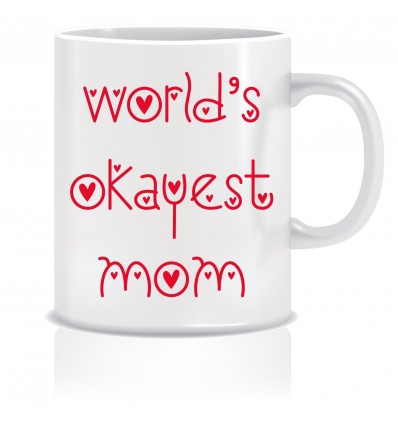 Everyday Desire World's Okayest Mom Coffee Mug -Birthday gifts for Mother, Mom, Mommy - Mother's day gifts - ED626